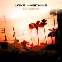 Love Maschine - Connected - album