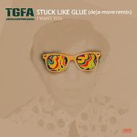 TGFA - Stuck Like Glue